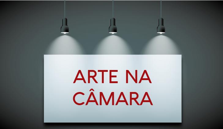 ARTE NA CAMARA